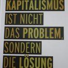 Dr. Rainer Zitelmanns neues Kapitalismus-Buch: Kapitalismus ist nicht das Problem, sondern die Lösung
